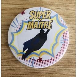 """Magnet """" Super Maître """""""