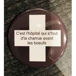 """Magnet """" C'est l'hôpital..."""