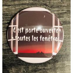 """Magnet """" C'est porte..."""