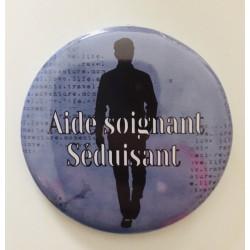 """Badge """" Aide soignant..."""
