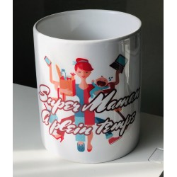 "Mug "" Super maman à plein..."