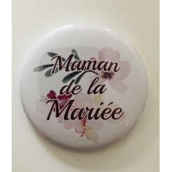 """Badge """" Maman de la mariée """""""